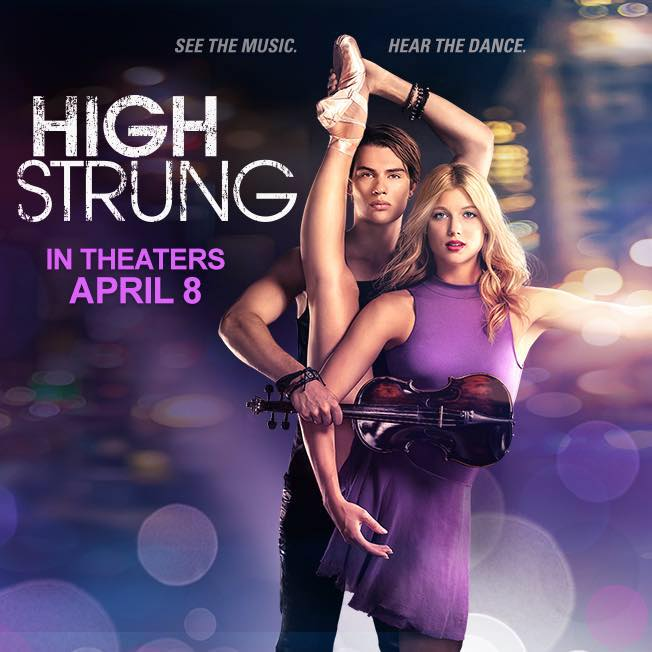 New High Strung Movie Is A Must See!